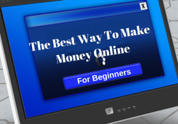 The Best Way To Make Money Online For Beginners