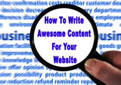 How To Write Awesome Content For Your Website