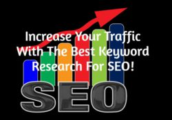 Increase Your Traffic With The Best Keyword Research For SEO!